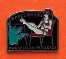 Pin´s Marseillan Plage - Charlemagne - Loisirs - Farniente - Chaise - Cities