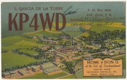 Puerto Rico Home And Don Distillery Serralles Ponce Rum, Ron, Rhum QSL Card L. Garcia De La Torre - Puerto Rico