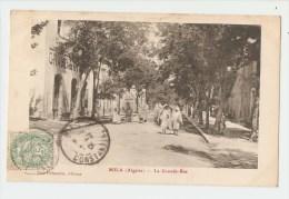 Mila (Algerie) - La Grande-Rue. - Algiers