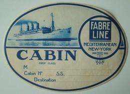 Ancienne étiquette Gommée Fabre Line Mediterranean New-York Cabin 1st Class. - Bateaux