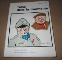 ARTHUR MASSON Toine Dans La Tourmente Toine Culot WW2 à Trignolles - Libri, Riviste, Fumetti