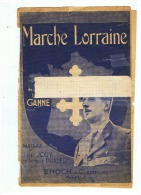 MARCHE  LORRAINE - Partitions Musicales Anciennes