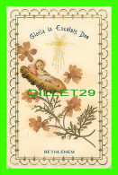 IMAGES RELIGIEUSES - GLORIA IN EXCELSIS DEO, BETHLEHEM - AJOUTIS & EMBOSSÉ - MEMENTO ANNI JUBILARIS 1933-34 - - Imágenes Religiosas