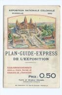 67 - Couverture Plan Guide Express De L´ Exposition Coloniale Marseille 1922 - Plan Non Joint - Folletos Turísticos