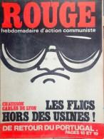 HEBDOMADAIRE ACTION COMMUNISTE- ROUGE- 41 -7-1975- N� 307- CHAUSSON CABLES DE LYON- PORTUGAL