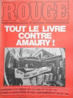 HEBDOMADAIRE ACTION COMMUNISTE- ROUGE-13-6-1975- N� 304- LIVRE CONTRE AMAURY- ESPAGNE GREVE- PONIATOWSKI