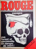 HEBDOMADAIRE ACTION COMMUNISTE- ROUGE-30-5-1975- N� 302- EVA FOREST ET GARMENDIA- ESPAGNE FRANCO- GISCARD