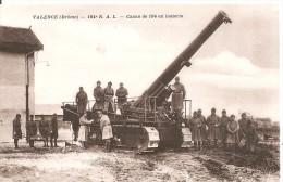 Valence - 184 R.A.L. - Canon De 194 En Batterie - Equipment