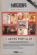 Argus International Cartes Postales NEUDIN 1983 ( Broché 546p.15,5 X 22) 40.000 Cotations / 600 Illustrations - Livres