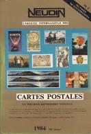 Argus International Cartes Postales NEUDIN 1984 ( Broché 546p.15,5 X 22) 40.000 Cotations / 700 Illustrations - Books