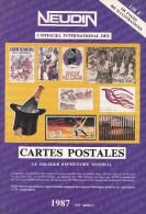 Argus Cartes Postales NEUDIN 1987(Broché 536p.15,5 X 22) 800 Illust.+ Thématique AG : Agriculture à CA : Catastrophes - Livres