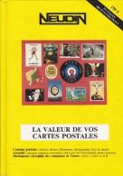 Argus Cartes Postales NEUDIN 1993(Broché 512p.15,5 X 22) 400 Illust + Communes De France Lettres A & B - Livres