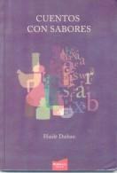 CUENTOS CON SABORES - HAIDEE DAIBAN - RIO CULTURA EDICIONES AÑO 2009 157 PAGINAS AGOTADO RARE - Gastronomie