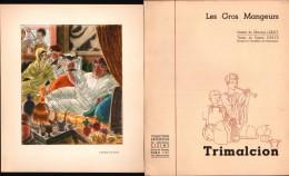 Gravure Les Gros Mangeurs - TRIMALCION - Dessins De M. LEROY - Laboratoires ZIZINE - Prenten & Gravure