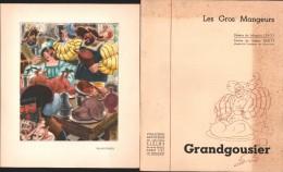 Gravure Les Gros Mangeurs - GRANDGOUSIER - Dessins De M. LEROY - Laboratoires ZIZINE - Prenten & Gravure