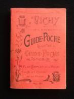 Guide-Poche Illustré De 1930 Vichy Et Ses Environs - Auto
