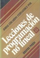 LECCIONES DE PROGRAMACION NO LINEAL  - JORGE EDUARDO FERNANDEZ POL - EDICIONES MACCHI AÑO 1980 229 PAGINAS AUTOGRAFIADO - Economie & Business