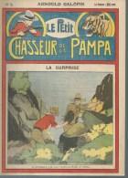LE PETIT CHASSEUR DE LA PAMPA   N° 5  -  ARNOULD GALOPIN - Déssin: ?. - 192. - Zeitschriften & Magazine