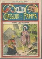 LE PETIT CHASSEUR DE LA PAMPA   N° 19  -  ARNOULD GALOPIN - Déssin: ?. - 192. - Zeitschriften & Magazine