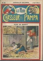 LE PETIT CHASSEUR DE LA PAMPA   N° 26  -  ARNOULD GALOPIN - Déssin: ?. - 192. - Zeitschriften & Magazine