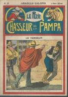 LE PETIT CHASSEUR DE LA PAMPA   N° 31  -  ARNOULD GALOPIN - Déssin: ?. - 192. - Zeitschriften & Magazine