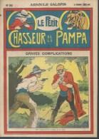 LE PETIT CHASSEUR DE LA PAMPA   N° 36  -  ARNOULD GALOPIN - Déssin: ?. - 192. - Zeitschriften & Magazine