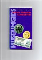 Museumgids Munten, Penningen En Bankbiljetten Door B.J. Te Bockhorst - Boeken & Software