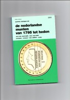 De Nederlandse Munten Van 1795 Tot Heden (2002) - Boeken & Software