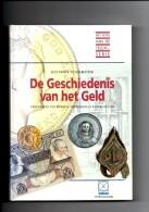 De Geschiedenis Van Het Geld Door Jan E. Van Gelderen - Boeken & Software