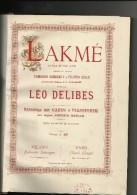 LAKME' GODINOT GILLE MUSICHE DELIBES RIDUZIONE BASIZZE SONZOGNO  1932 - G-I
