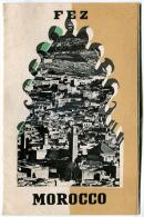 Dépliant FEZ  MOROCCO 1952 - Esplorazioni/Viaggi
