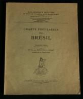Musique CHANTS POPULAIRES DU BRESIL Elsie HOUSTON-PERET 1930 Ed. Paul Geuthner Musée Guimet - Musique