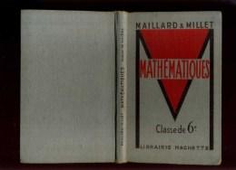 - MATHEMATIQUES . CLASSE DE 6e . LIBRAIRIE HACHETTE 1953 . - Bücher, Zeitschriften, Comics