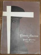 The Ancient Coptic Churches Of Cairo – A Short Account - Livres Anciens