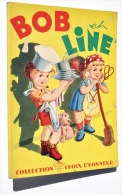 Enfantina / BOB Et LINE - Collection CROIX D'HONNEUR, Editions ENFANTS DE FRANCE - Livres Pour Enfants