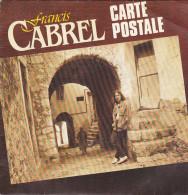 Francis Cabrel - Carte Postale  (45 Tours) - Vinyles