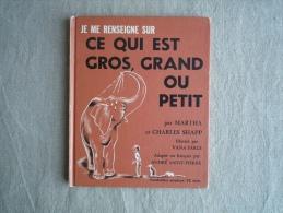 Je Me Renseigne Sur Ce Qui Est Gros Grand Ou Petit M.C. Shapp  Vana Earle  Grolier 1971 Québec. Voir Photos. - Boeken, Tijdschriften, Stripverhalen