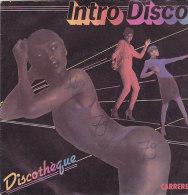 Intro Disco - Discothèque(45 T - SP) - Vinyles