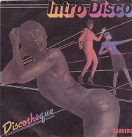 Intro Disco - Discothèque(45 T - SP) - Vinylplaten