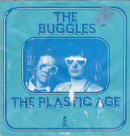 Buggles - THe Plastic Age (45 T - SP) - Vinyles