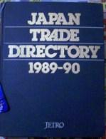 JAPAN TRADE DIRECTORY 1989-1990 PERIOD,JETRO EDITION - Exploration/Travel