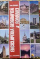 ROMANIA-ENCICLOPEDIA GEOGRAFICA A ROMANIEI - Encyclopaedia