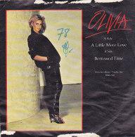 Olivia - A Little More Love (45 T - SP) - Vinyles