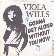 Viola Wills - Gonna Get Along Without You Now (45 T - SP) - Vinyles