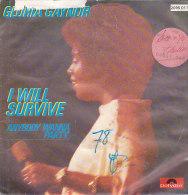 Gloria Gaynor - I Will Survive (45 T - SP) - Vinyles