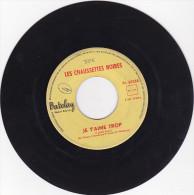 Les Chaussettes Noires - Betty - Je T'aime Trop (45 T - SP) (sans Pochette) - Sonstige - Franz. Chansons