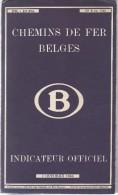 INDICATEUR OFFICIEL SOCIETE GENERALE DE BELGIQUE - Eisenbahnverkehr