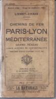 LIVRET-CHAIX PARIS LYON MEDITERRANNEE 1931 - Eisenbahnverkehr