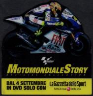 MOTORCYCLE - ITALIA - LA GAZZETTA DELLO SPORT - MOTOMONDIALE STORY - MAGNET - Sport