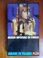 Mission Impossible En Somalie (Gérard De Villiers) éditions Plon De 1977 - Gerard De Villiers